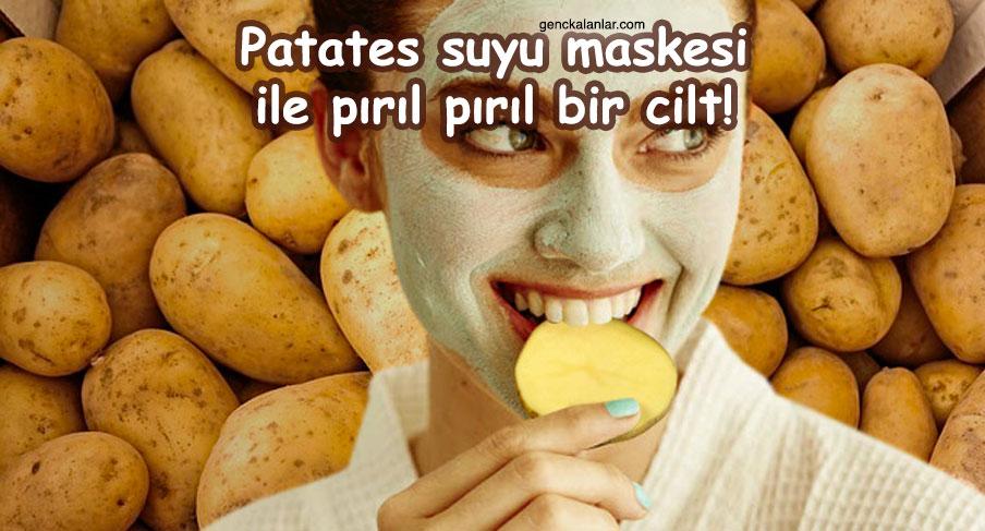 Patates suyu maskesi ile pırıl pırıl bir cilt!