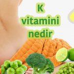 k vitamini nedir-vitamin k-k vitamin-k vitamini eksikliği-k vitamini eksikliği hangi hastalıklara yol açar-k vitamini eksikliği belirtileri-k vitamini eksikliğinde ne olur-k vitamini faydaları-k vitamini nelerde var-k vitamini hangi besinlerde bulunur-k vitamini nelerde bulunur-k vitamini ilaç-vitamin k2-k vitamini olan besinler-k vitamini hangi besinlerde var-k2 vitamini hangi besinlerde bulunur