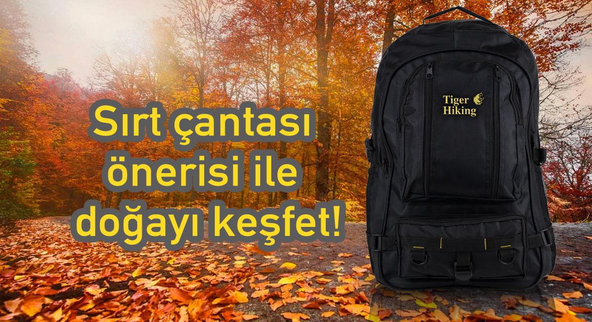 Sırt çantası önerisi ile doğayı keşfet! Sizin için 2021 trendlerini inceledik!